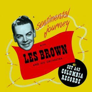 Sentimental Journey Les Brown
